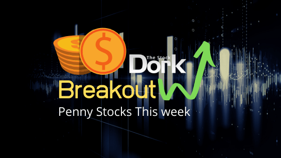 Best Breakout Penny Stocks to Trade This Week