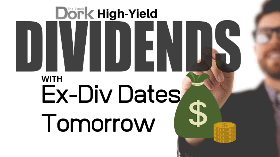 Stocks with Dividends Paying Tomorrow