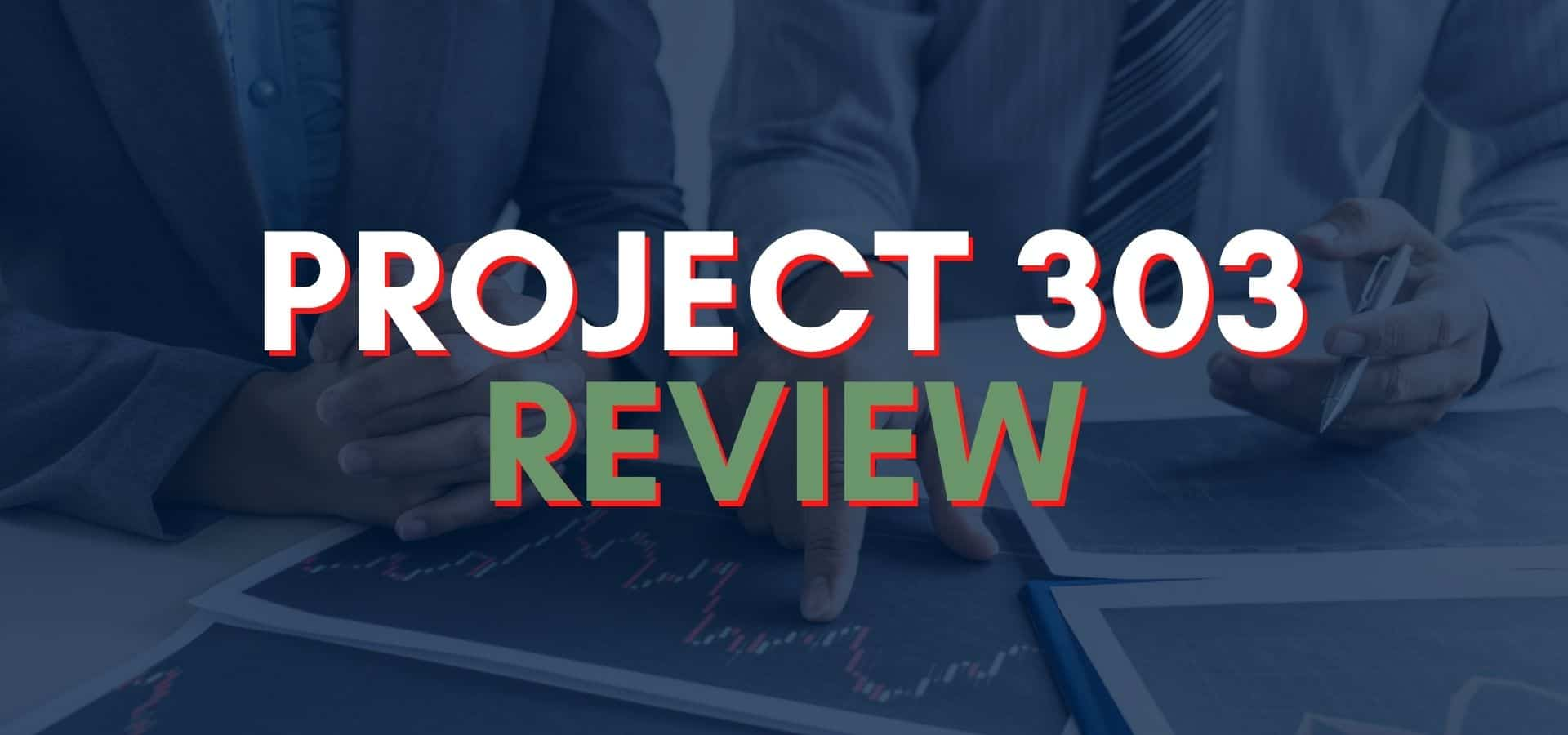 Project 303 Review: Is The Extra Income Project Legit?