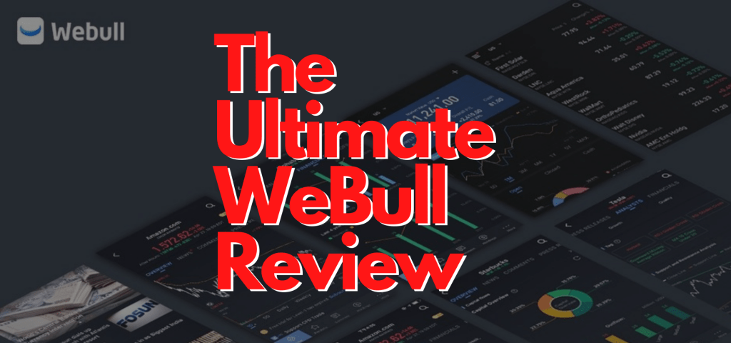 The Ultimate WeBull Review Featured