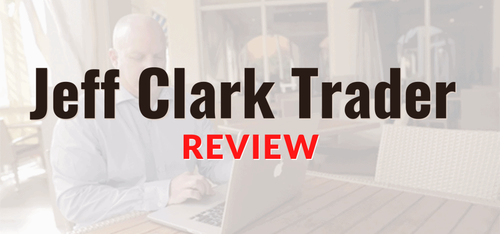 Jeff Clark Trader Review Featured