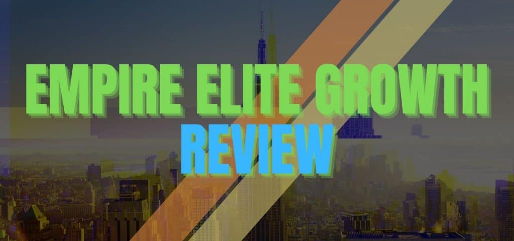 Empire Elite Growth Review Featured
