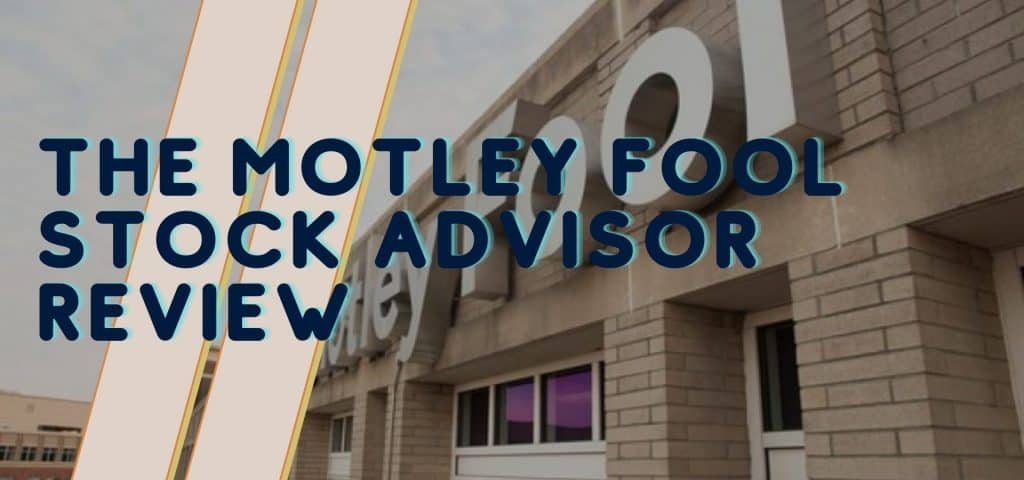 The Motley Fool Stock Advisor Review Featured