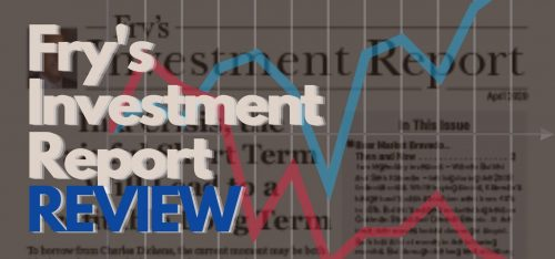 Fry's Investment Report Review featured