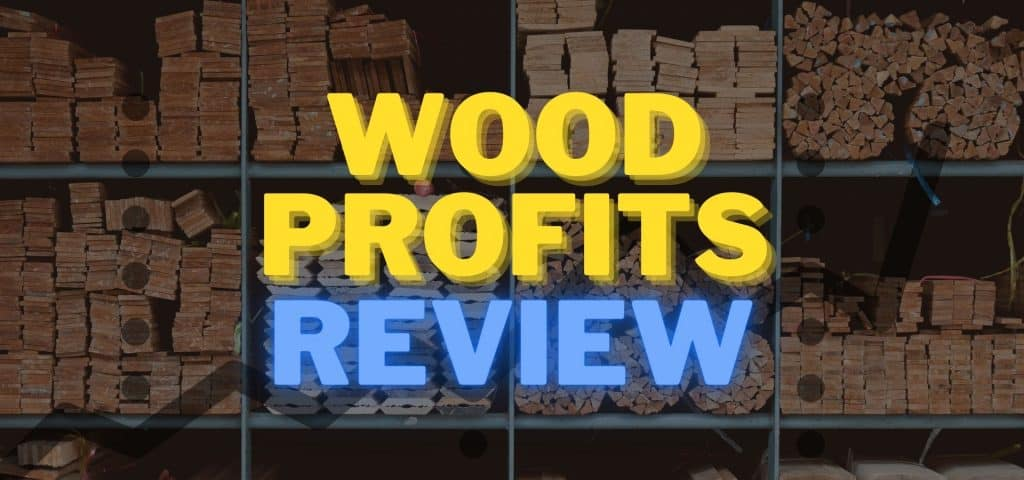 Wood Profits Review Featured