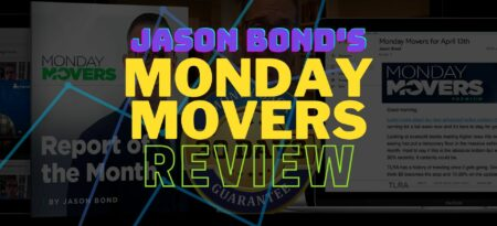 Jason Bond's Monday Movers Review: Buy or Sell?