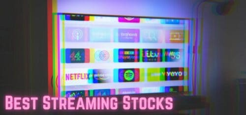 best streaming stocks