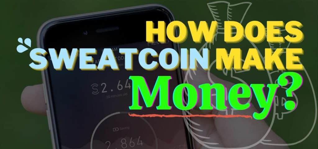how does sweatcoin make money feature