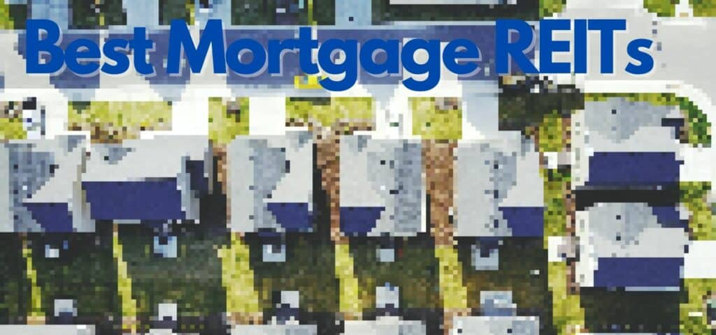 Best Mortgage REITs