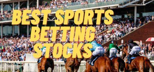 Best Sports Betting Stocks