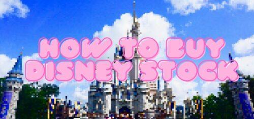 How To Buy Disney Stock