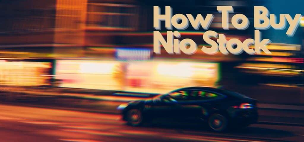 how to buy Nio stock
