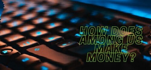 How Does Among Us Make Money?