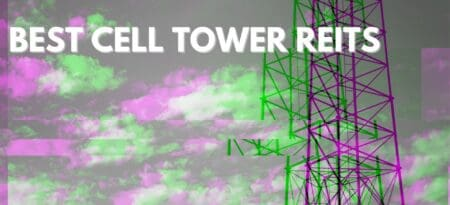 The 4 Best Cell Tower REITs To Buy Right Now!