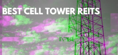 Best Cell Tower REITs