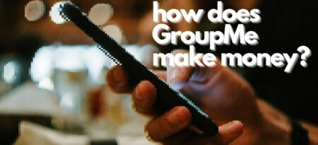 How Does GroupMe Make Money + Everything Else To Know