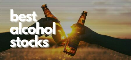 These Are The 9 Best Alcohol Stocks To Buy Right Now!