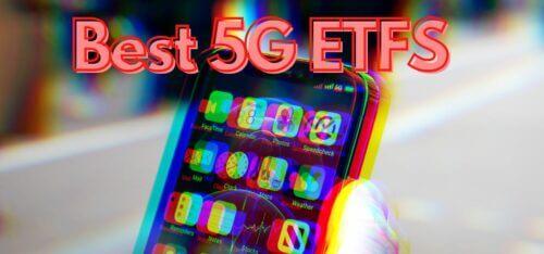 Best 5G ETFs