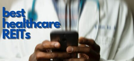 The 7 Best Healthcare REITs To Buy Today!