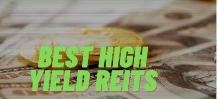 These Are The 9 Best High Yield REITs For Income To Buy Right Now!