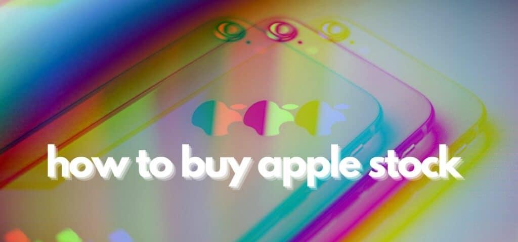 How to Buy Apple Stock