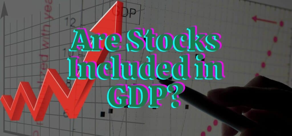 are stockes included in gdp featured