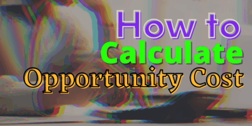 how to calculate opportunity cost