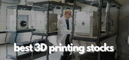 best 3d printing stocks