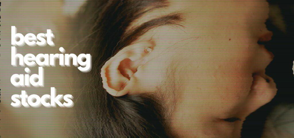 best hearing aid stocks