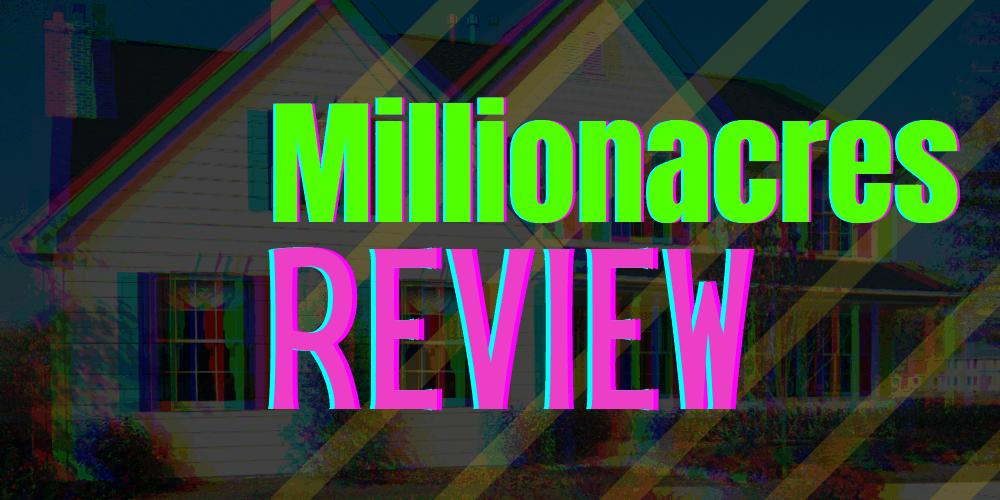 millionacres review
