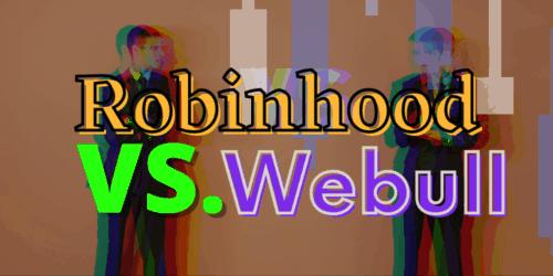 robinhood vs webull featured