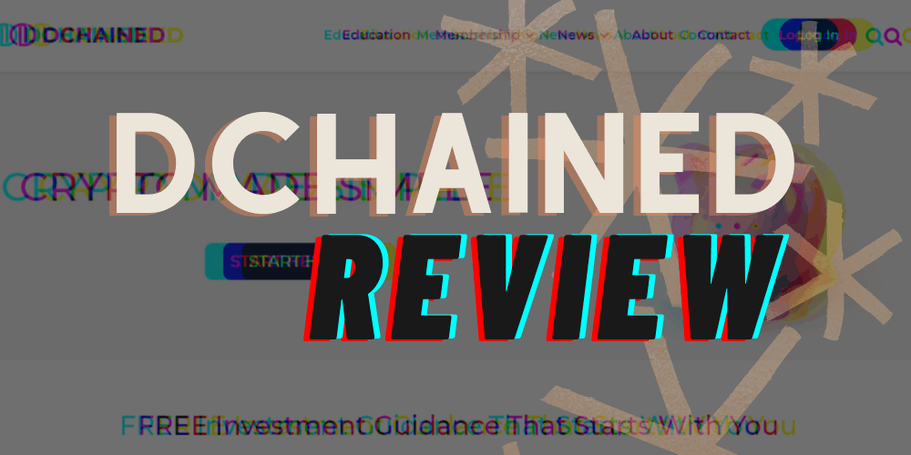Dchained Review