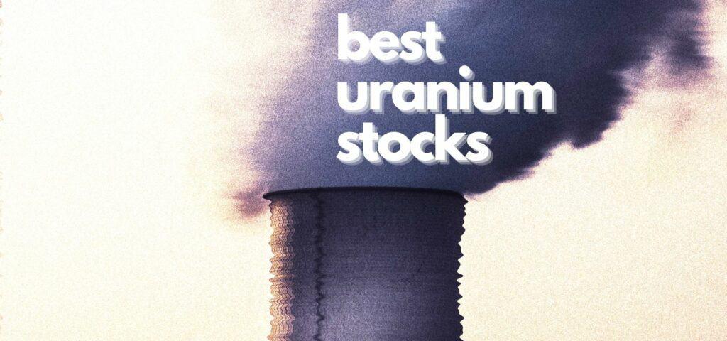 best uranium stocks
