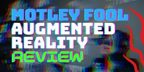 montley fool augmented reality review