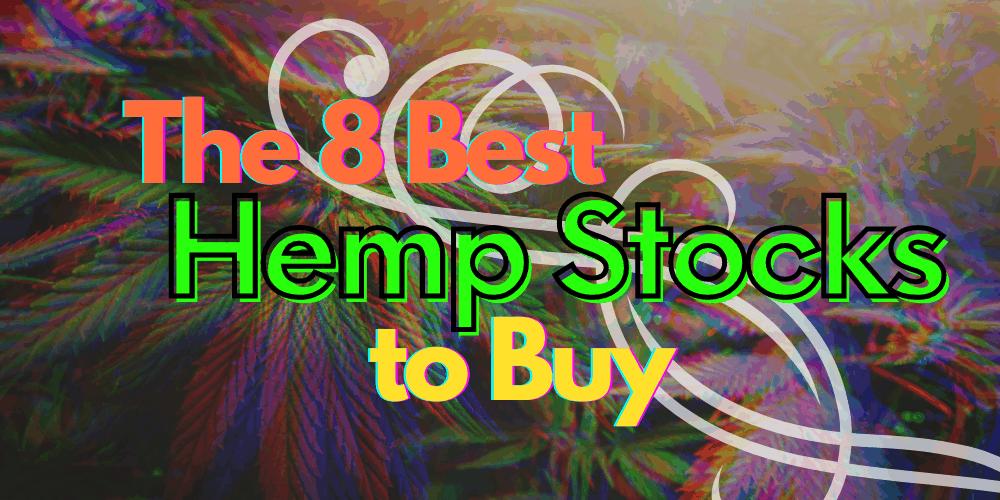 8 Best Hemp Stocks Cover Photo