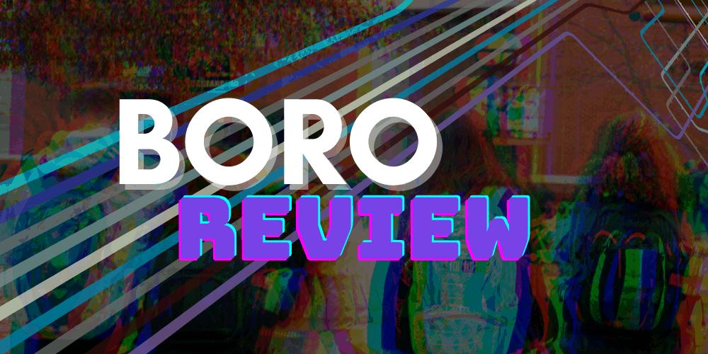 Boro Review
