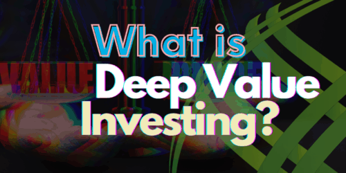 what is deep value investing