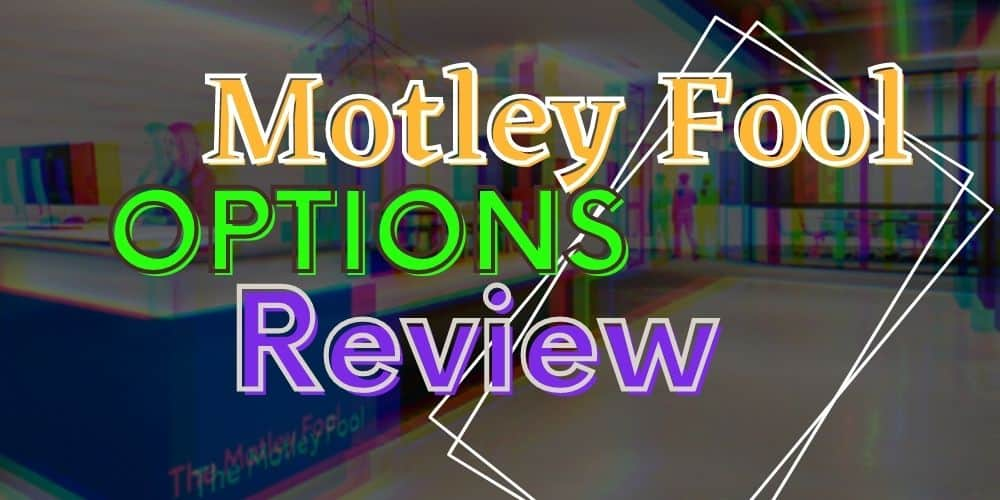 montley fool options review