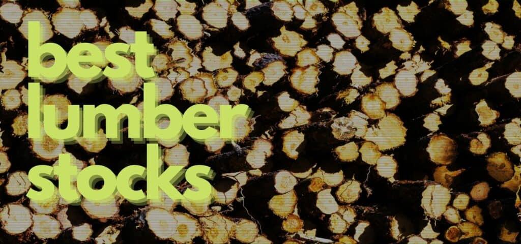 best lumber stocks