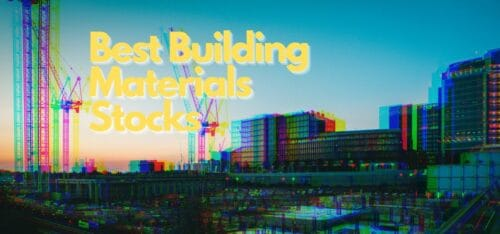 Best Building Material stocks