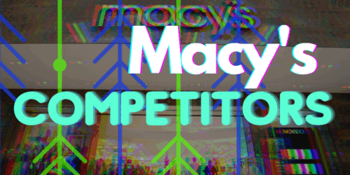 Macys Competitors