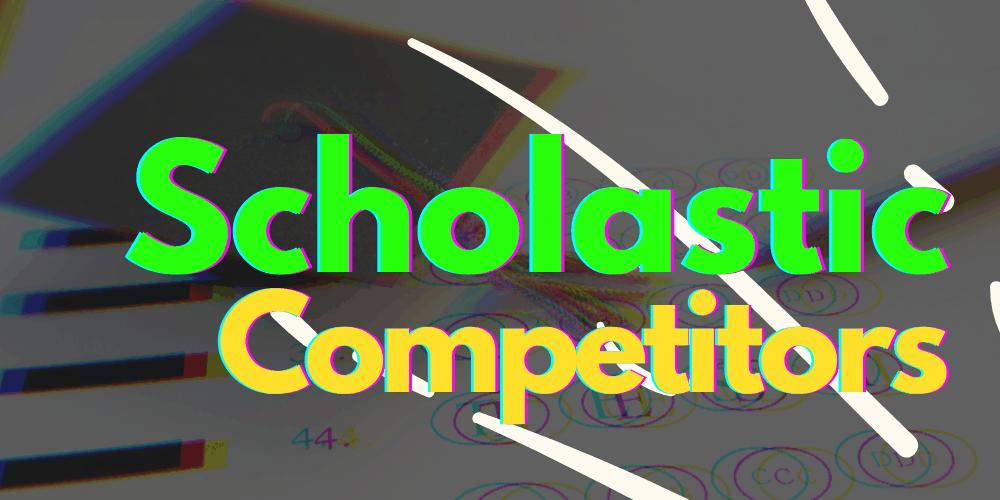 Scholastic Competitors