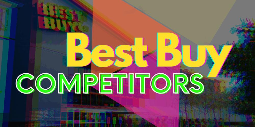 Best Buy Competitors