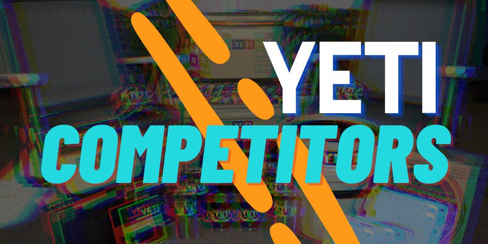 YETI Competitors