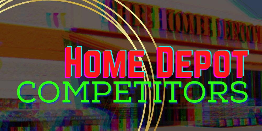Home Depot Competitors