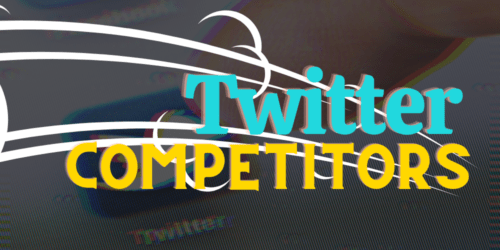 Twitter Competitors