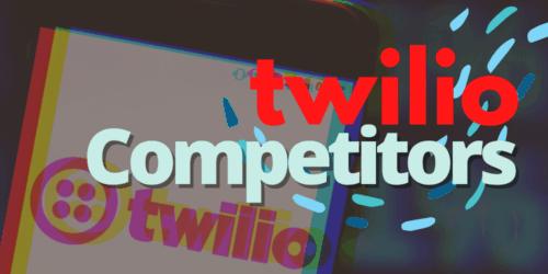 Twilio Competitors
