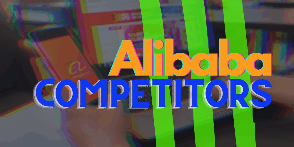 Alibaba Competitors