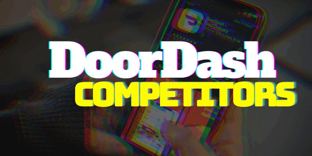 DoorDash Competitors