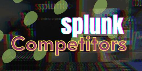 Splunk Competitors